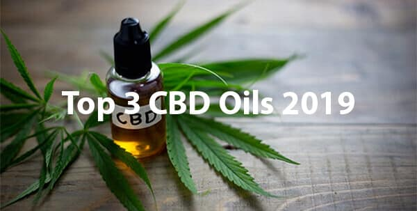 Top 3 CBD Oils 2019